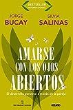 Amarse con los ojos abiertos: El desarrollo personal a través de la pareja (Biblioteca jorge bucay) by Jorge Bucay (2000-11-01)