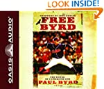Free Byrd: The Power of the Liberated...