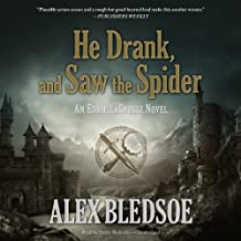 He Drank, and Saw the Spider: Eddie LaCrosse, Book 5