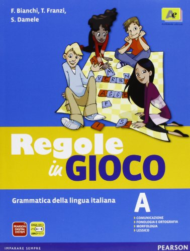 Regole in gioco. Vol. A. Con fascicolo. Con CD-ROM. Con espansione online. Per la Scuola media