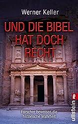 Und die Bibel hat doch Recht: Forscher beweisen die historische Wahrheit