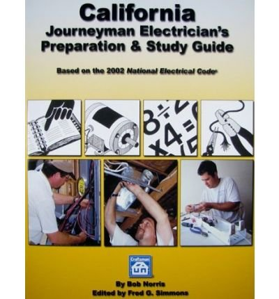 [ California Journeyman Electrician'S Preparation & Study Guide (Revised) ] By Norris, Bob (Author) [ Jan - 2009 ] [ Paperback ]