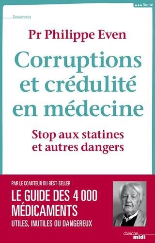 Corruptions et crédulité en médecine : Stop aux statines et autres dangers