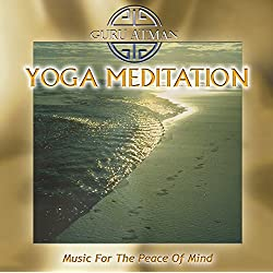 Yoga Meditation - Music For The Peace Of Mind – Remastered