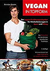 Buchempfehlungen 2018 Frühling: Vegan in Topform
