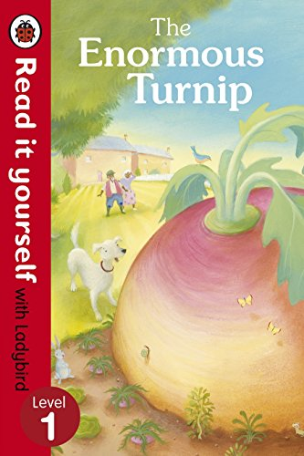 The Enormous Turnip: Read it yourself with Ladybird: Level 1 (Read It Yourself Level 1)