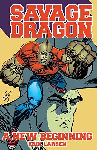 Savage Dragon: A New Beginning! (Savage Dragon the End Tp Savag)