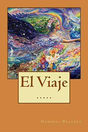 El Viaje (Contando Cuentos nº 18) por Dominga Delgado