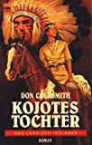 Kojotes Tochter - Don Coldsmith