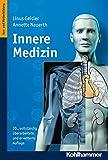 Innere Medizin: Lehrbuch für Pflegeberufe (Einen Umfangreichen Wiederholungskatalog Mit Fragen Und Antw)