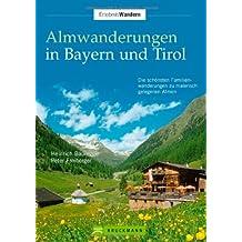 Almwanderungen Bayern u. Tirol