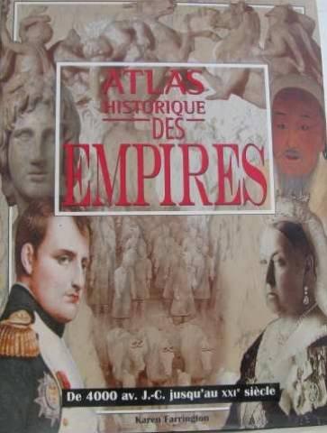 Atlas historique des empires par Karen Farrington