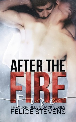 After the Fire: Volume 2 (Through Hell and Back)