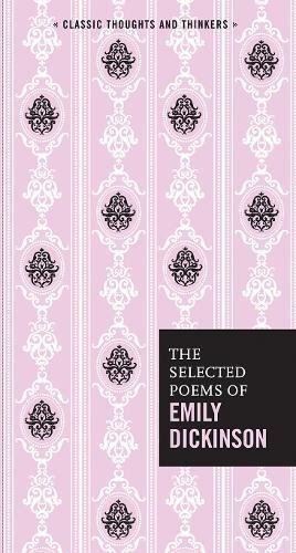 The Selected Poems of Emily Dickinson (Classic Thoughts and Thinkers) por Emily Dickinson