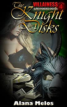 The Knight of Disks (Villainess Book 4) by [Melos, Alana]
