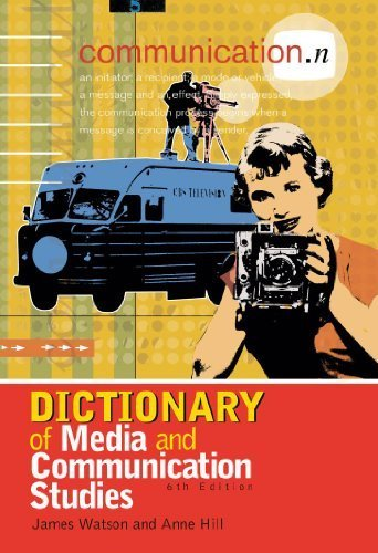 Dictionary of Media and Communication St...