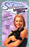 While the Cat's away (Sabrina, the Teenage Witch) by Margot Batrae (1999-09-06) bei Amazon kaufen