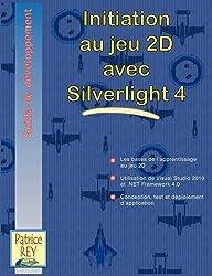 Initiation au jeu 2D avec Silverlight 4 by Patrice Rey (2010-12-21)
