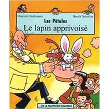 Les Pétules : Le Lapin apprivoisé de Henriette Bichonnier,Benoît Debecker (Illustrations) ( 14 octobre 2001 )
