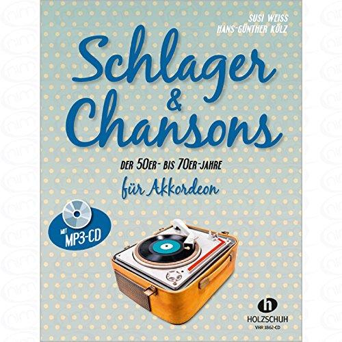 Schlager + Chansons der 50er bis 70er Jahre - arrangiert für Akkordeon - mit 2 CD´s [Noten/Sheetmusic]