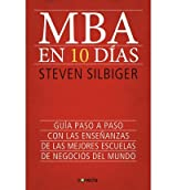 MBA en diez d?as / The ten day MBA (Paperback)(Spanish) - Common