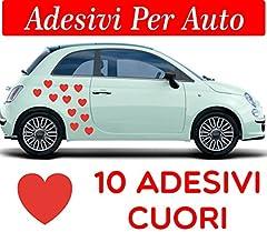 Idea Regalo - 10 CUORI ADESIVI - FIAT 500 - AUTO MACCHINA MOTO SCOOTER CASCO qualsiasi colore disponibile - AUTO MACCHINA - NOVITà!! auto moto camper, stickers, decal