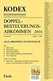 KODEX Doppelbesteuerungsabkommen 2016 (Kodex des Österreichischen Rechts)