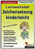 Zeichensetzung kinderleicht - Lernwerkstatt: Grundschule
