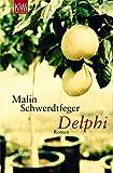 Delphi: Roman - Malin Schwerdtfeger