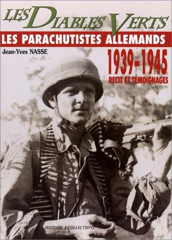 Green Devils: German Paratroops, 1939-45: German Paratroopers 1939-1945 par Jean-Yves Nasse