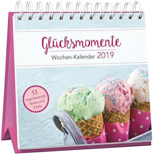 Glücksmomente - Wochen-Kalender 2019: zum Aufstellen m. Fotos u. Zitaten, inspirierende Texte auf d. Rückseiten, Spiralbindung, 16,6 x 15,8 cm
