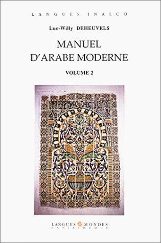 Manuel d'arabe moderne volume 2 (livre seul)
