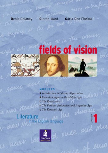 Fields of vision. Literature in the english language. Student's book. Per le Scuole superiori: 1