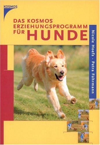 Preisvergleich Produktbild Das Kosmos Erziehungsprogramm für Hunde