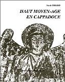 Haut Moyen-Âge en Cappadoce, tome 2. Les églises de la région de Cavusin