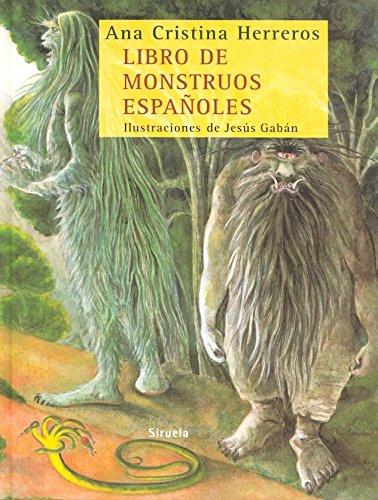 Libro de monstruos españoles (Las Tres Edades) por Ana Cristina Herreros