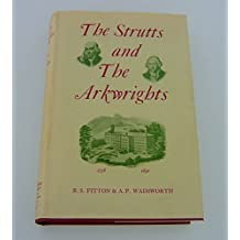 Strutts and the Arkwrights, 1758-1830