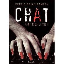 Chat para toda la vida/Chat for life