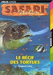 Le récif des tortues