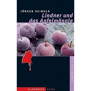 Lindner und das Apfelmännle: Ein Alb-Krimi