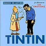 Tintin. Je découvre les émotions