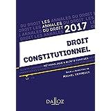 Annales Droit constitutionnel 2017. Méthodologie & sujets corrigés