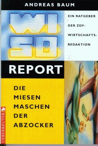WISO-Report-Die miesen Maschen der Abzocker