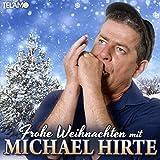 Frohe Weihnachten mit Michael Hirte