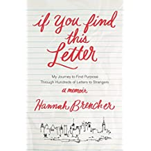 If You Find This Letter: My Journey to Find Purpose Through Hundreds of Letters to Strangers (English Edition)