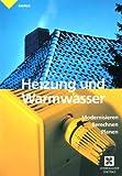 Image de Heizung und Warmwasser: Modernisieren, berechnen, planen