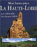 """Afficher """"Mon beau pays, la Haute-Loire"""""""