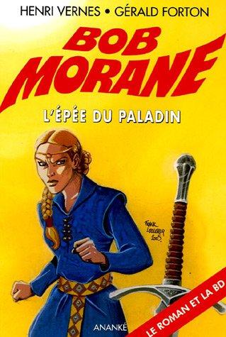 Bob Morane : L'Epée du Paladin