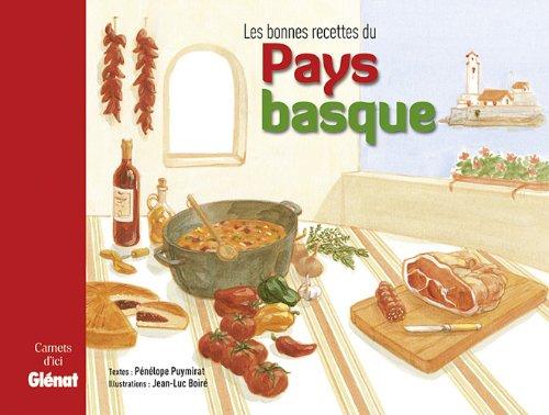 Les bonnes recettes du Pays Basque par Pénélope Puymirat, Jean-Luc Boiré
