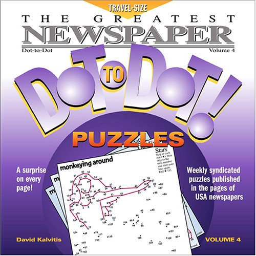 The Greatest Newspaper Dot-To-Dot! Puzzles, Volume 4